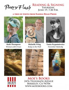 Poster for Poetry Reading Michelle Wing Ruth Thompson Tania Pryputniewicz Moe's Bookstore Saddle Road Press