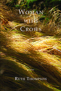 Woman with Crows Cover poetry by Ruth Thompson